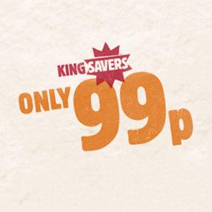 Burger King – King Savers